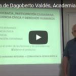 Conferencia de Dagoberto Valdés, Academia 1010