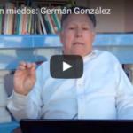 Cubanos sin miedos: Germán González