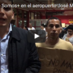 Protesta de Somos+ en el aeropuerto internacional José Martí