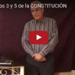 Los Artículos 3 y 5 de la Constitución
