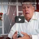 Conferencia sobre Economía, economistas y sociedad (Encuentro I)